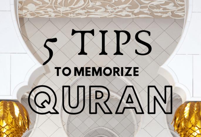 Tips for memorizing Quran